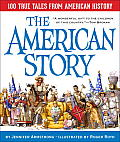 American Story 100 True Tales from American History