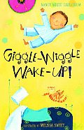 Giggle Wiggle Wake Up
