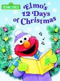 Elmo's 12 Days of Christmas: Sesame Street