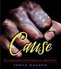 Cause Reconstruction America 1863 1877