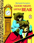 Richard Scarrys Good Night Little Bear