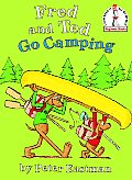 Fred and Ted Go Camping: An I Can Read It All by Myself Beginner Books
