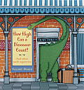 How High Can a Dinosaur Count & Other Math Mysteries