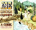 Abe Lincoln Crosses a Creek A Tall Thin Tale Introducing His Forgotten Frontier Friend