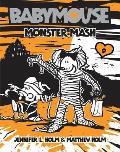 Babymouse 09 Monster Mash
