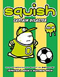 Squish 04 Captain Disaster
