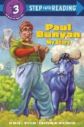 Paul Bunyan My Story