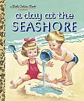 A Day at the Seashore: A Little Golden Book Classic
