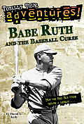 Babe Ruth & The Baseball Curse