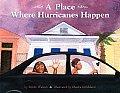 Place Where Hurricanes Happen