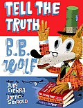 Tell the Truth BB Wolf