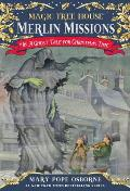 Merlin Missions 16 A Ghost Tale for Christmas Time Magic Tree House