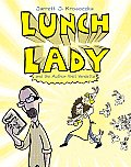 Lunch Lady 03 & the Author Visit Vendetta