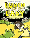 Lunch Lady 04 & the Summer Camp Shakedown