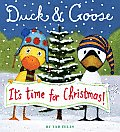 Duck & Goose Its Time for Christmas