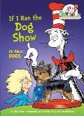 If I Ran the Dog Show