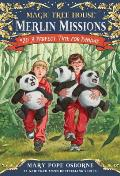 Merlin Missions 20 A Perfect Time for Pandas Magic Tree House