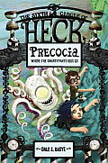 Heck 06 Precocia the Sixth Circle of Heck Where the Smartypants Kids Go