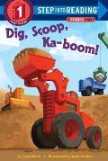 Dig Scoop Ka boom