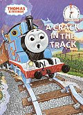 A Crack in the Track: A Thomas the Tank Engine Story (Thomas & Friends)