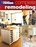 Complete Remodeling