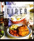 Diner The Best Of Casual American Cookin