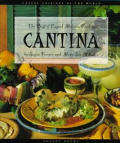 Cantina The Best Of Casual Mexican Cooking