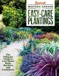Western Garden Book of Easy Care Plantings The Ultimate Guide to Low Water Beds Borders & Containers