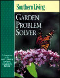 Southern Living Garden Problem Solver