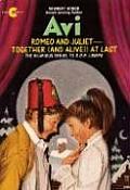 Romeo & Juliet Together & Alive at Last