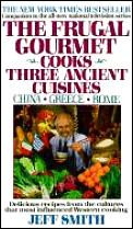 Frugal Gourmet Cooks Three Ancient Cuisi