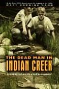 Dead Man In Indian Creek