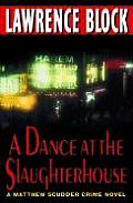 Dance at the Slaughterhouse
