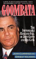 Goombata The Improbable Rise & Fall Of J