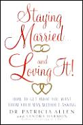 Staying Married & Loving It