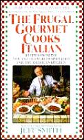 Frugal Gourmet Cooks Italian Recipes