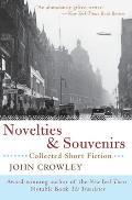 Novelties & Souvenirs Collected Short Fi