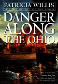 Danger Along The Ohio