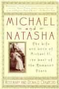 Michael & Natasha The Life & Love Of The