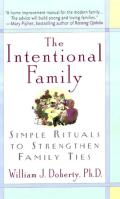 Intentional Family Simple Rituals to Strengthen Family Ties