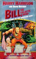 Bill, the Galactic Hero On The Planet of Ten Thousand Bars: Bill, the Galactic Hero 5