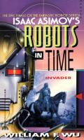 Invader: Isaac Asimov's Robots In Time 6