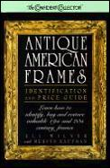 Antique American Frames Identification