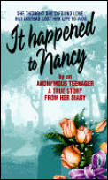 It Happened to Nancy By an Anonymous Teenager