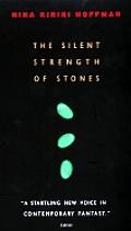 Silent Strength Of Stones