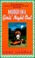 Murder on a Girls Night Out A Southern Sisters Mystery