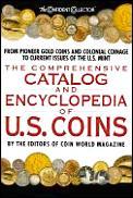 Comprehensive Catalog & Encyclopedia Of Us Coins