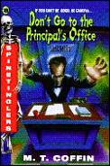 Spinetinglers 08 Dont Go To The Principa