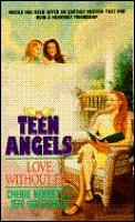 Teen Angels 06 Love Without End