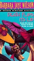 Death Flips Its Lid